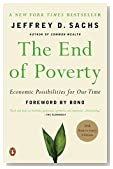 Cover of The End of Poverty: Economic Possibilities for Our Time