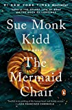 Cover Image of The Mermaid Chair by Sue  Kidd published by Penguin (Non-Classics)