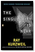 Cover of The Singularity is Near: When Humans Transcend Biology — Ray Kurzweil