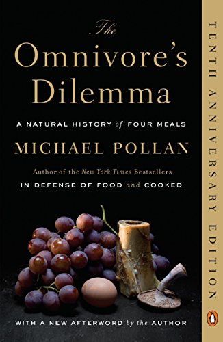 The Omnivore's Dilemma, by Pollan, Michael