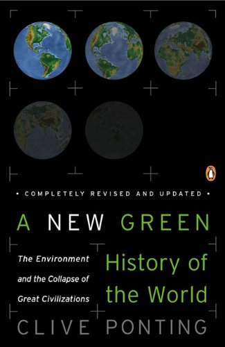 A New Green History of the World, by Ponting, C.