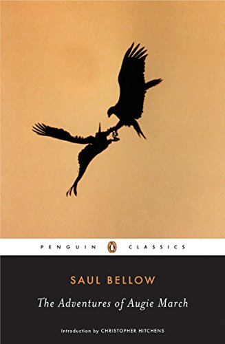 The Adventures of Augie March, by Bellow, Saul