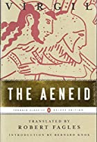 The Aeneid (Penguin Classics Deluxe Edition) by Virgil