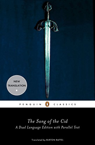 The Song of the Cid (Penguin Classics) A Dual-Language Edition with Parallel Text, Anonymous