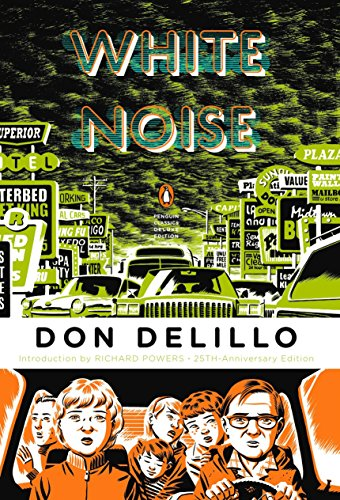 White Noise, by DeLillo, Don