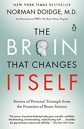 The Brain That Changes Itself: Stories of Personal Triumph from the Frontiers of Brain Science (Null)