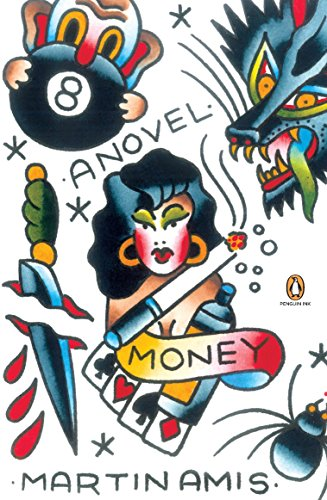 Money: A Suicide Note, by Amis, Martin