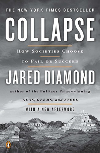 Collapse: How Societies Choose to Fail or Succeed: Revised Edition Book Cover Picture