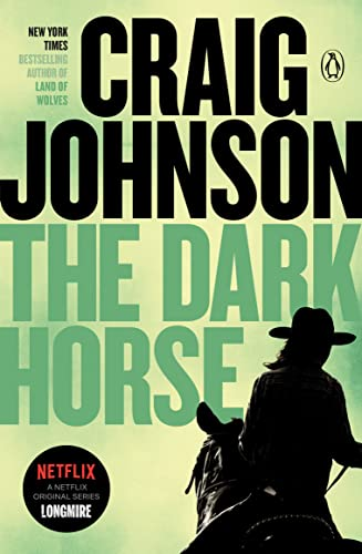 The Dark Horse: A Walt Longmire Mystery