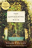 Cover Image of The Quickening Maze: A Novel by Adam Foulds published by Penguin (Non-Classics)