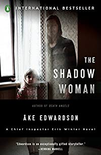 The Shadow Woman by �ke Edwardson