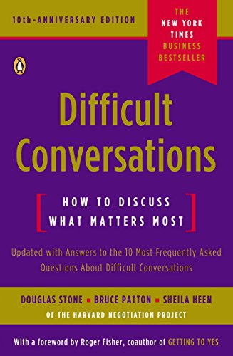 90. Difficult Conversations: How to Discuss What Matters Most – Douglas Stone; Douglas Stone