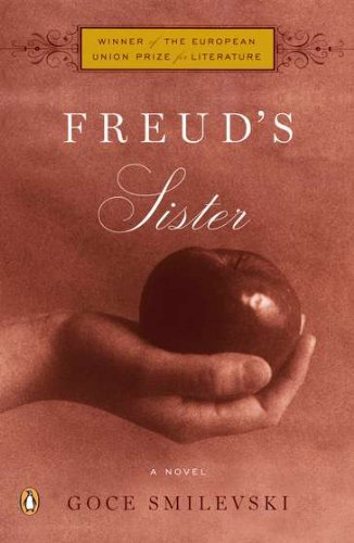 Freud's Sister: A Novel, Smilevski, Goce