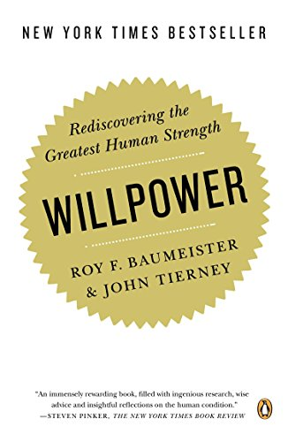 Willpower: Rediscovering the Greatest Human Strength Book Cover Picture