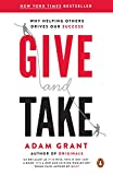 Buy Give and Take: Why Helping Others Drives Our Success from Amazon