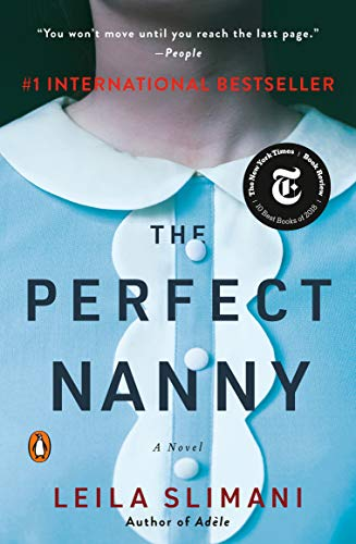 The perfect nanny : a novel / Leila Slimani ; translated from the French by Sam Taylor.