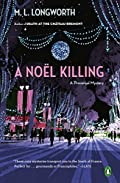 A Noël Killing by M. L. Longworth