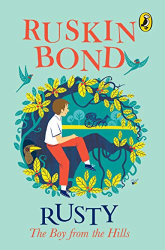 Rusty the Boy from the Hills by Ruskin Bond (Paperback, 2014)