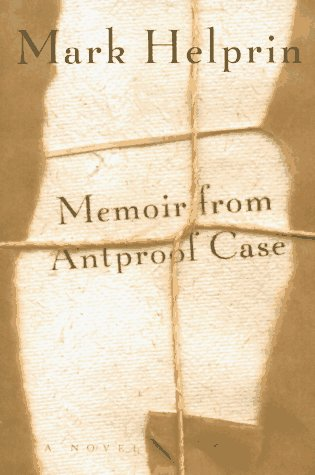 Memoir from Antproof Case, Helprin, Mark