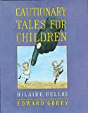 Book Cover: Cautionary Tales for Children by Hilaire Belloc