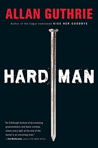 Hard Man by Allan Guthrie