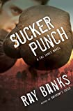 Sucker Punch by Ray Banks