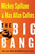 The Big Bang by Max Allan Collins and Mickey Spillane