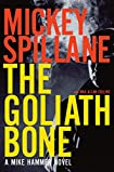The Goliath Bone by Mickey Spillane and Max Allan Collins