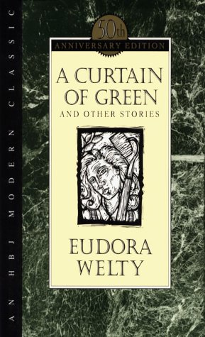 A Curtain Of Green: and Other Stories, Welty, Eudora