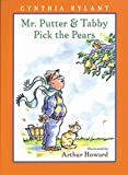 Mr. Putter & Tabby Pick the Pears (Mr. Putter & Tabby) - book cover picture
