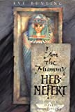 I Am the Mummy Heb-Nefert - book cover picture