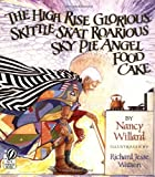 The High Rise Glorious Skittle Skat Roarious Sky Pie Angel Food Cake - book cover picture