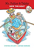 Mr. Putter & Tabby Row the Boat (Mr. Putter and Tabby)