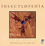 Insectlopedia :  poems and paintings