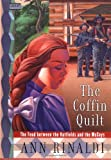 The Coffin Quilt: The Feud between the Hatfields and the McCoys - book cover picture