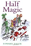 Half Magic (Edward Eager's Tales of Magic) - book cover picture