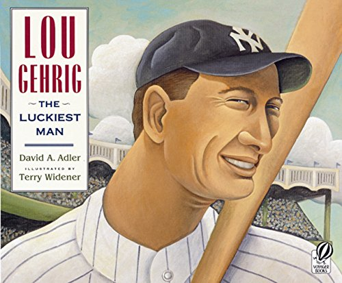 [Lou Gehrig: The Luckiest Man]