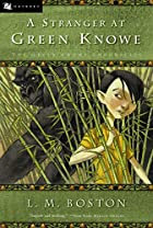 A Stranger at Green Knowe by L. M. Boston