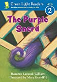 The Purple Snerd: Level 2 (Green Light Readers. All Levels)
