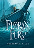 Flora's Fury