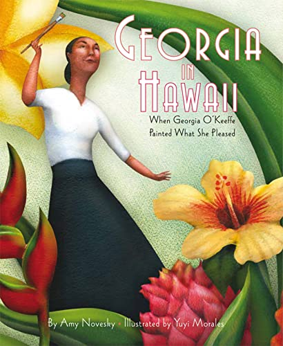 Georgia in Hawaii: When Georgia O'Keeffe Painted What She Pleased