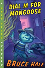 Dial M for Mongoose by Bruce Hale