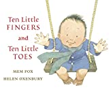 Book Cover: Ten Little Fingers And Ten Little Toes By Mem Fox