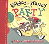 Rocko and Spanky Go to a Party (Rocko and Spanky)