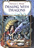 Dealing with Dragons: The Enchanted Forest Chronicles, Book One - book cover picture