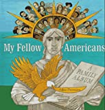 My Fellow Americans: A Family Album - book cover picture