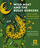 Wild Meat and the Bully Burgers (Harvest Book) - book cover picture