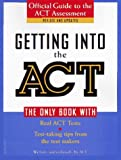 Getting into the Act: Official Guide to the Act Assessment (Harvest Book)