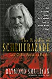 The Riddle of Scheherazade: And Other Amazing Puzzles - book cover picture