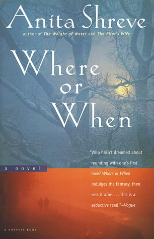 Where or When  : A Novel, Shreve, Anita; Barber, Virginia